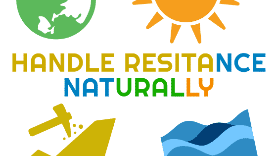 Handle Resistance Naturally